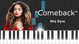 Ella Eyre - ''Comeback'' Piano Tutorial - Chords - How To Play - Cover