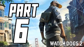 ► Watch Dogs 2   #6   Protesty a Tom Cruise!   CZ Lets Play / Gameplay [1080p] [PC]