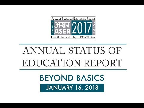 ASER 2017 Beyond Basics Release : Release and Findings