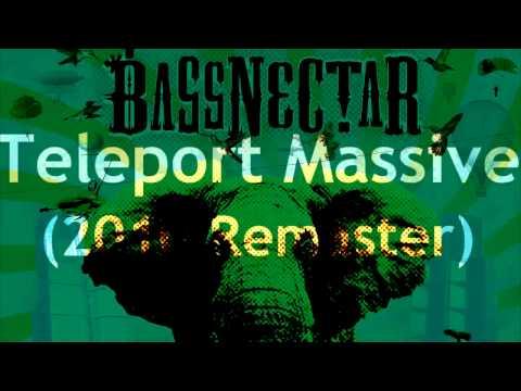 Bassnectar - Teleport Massive (2010...