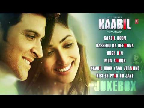 New Hindi Movie Kaabil songs jukebox
