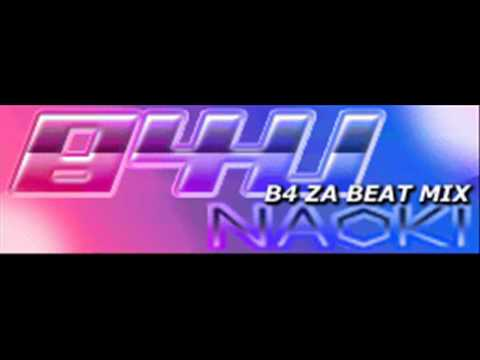 NAOKI - B4U (B4 ZA BEAT MIX) [HQ]