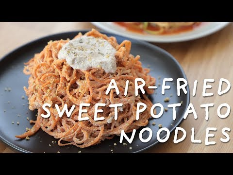 Air-Fried Spiralized Noodles | Sweet Potato Pasta and