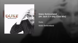 Make Believeland (Mr Jack S 4 Big Club Mix)