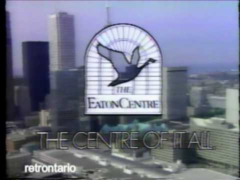 Eaton Centre - The Centre of it All (1989)