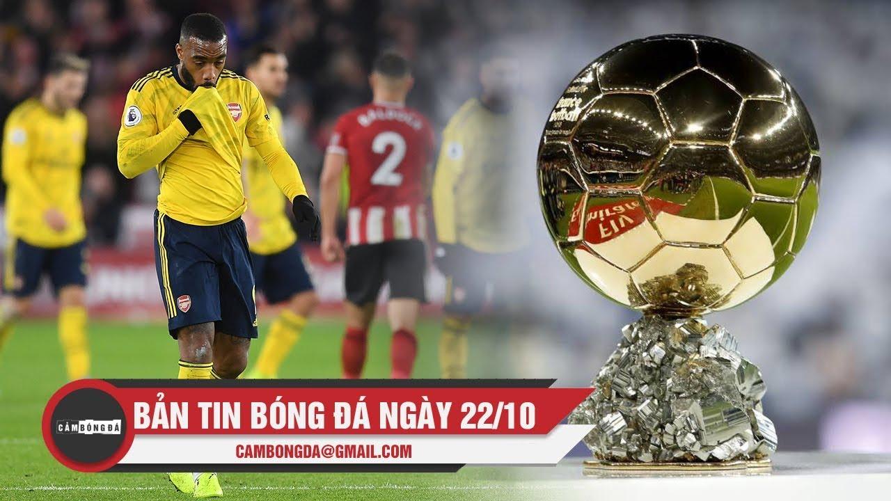Bản tin Cảm Bóng Đá ngày 22/10 | Arsenal thua sốc; Công bố danh sách đề cử QBV 2019