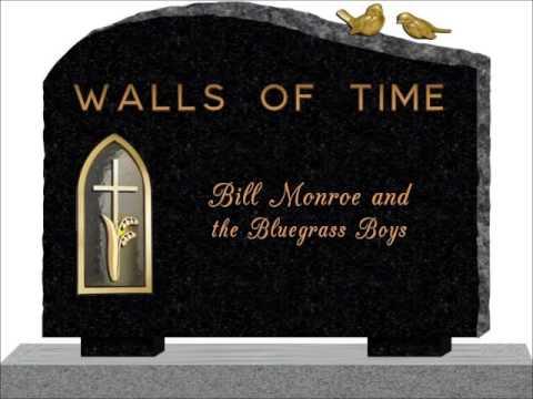 Bill Monroe - - Walls of Time