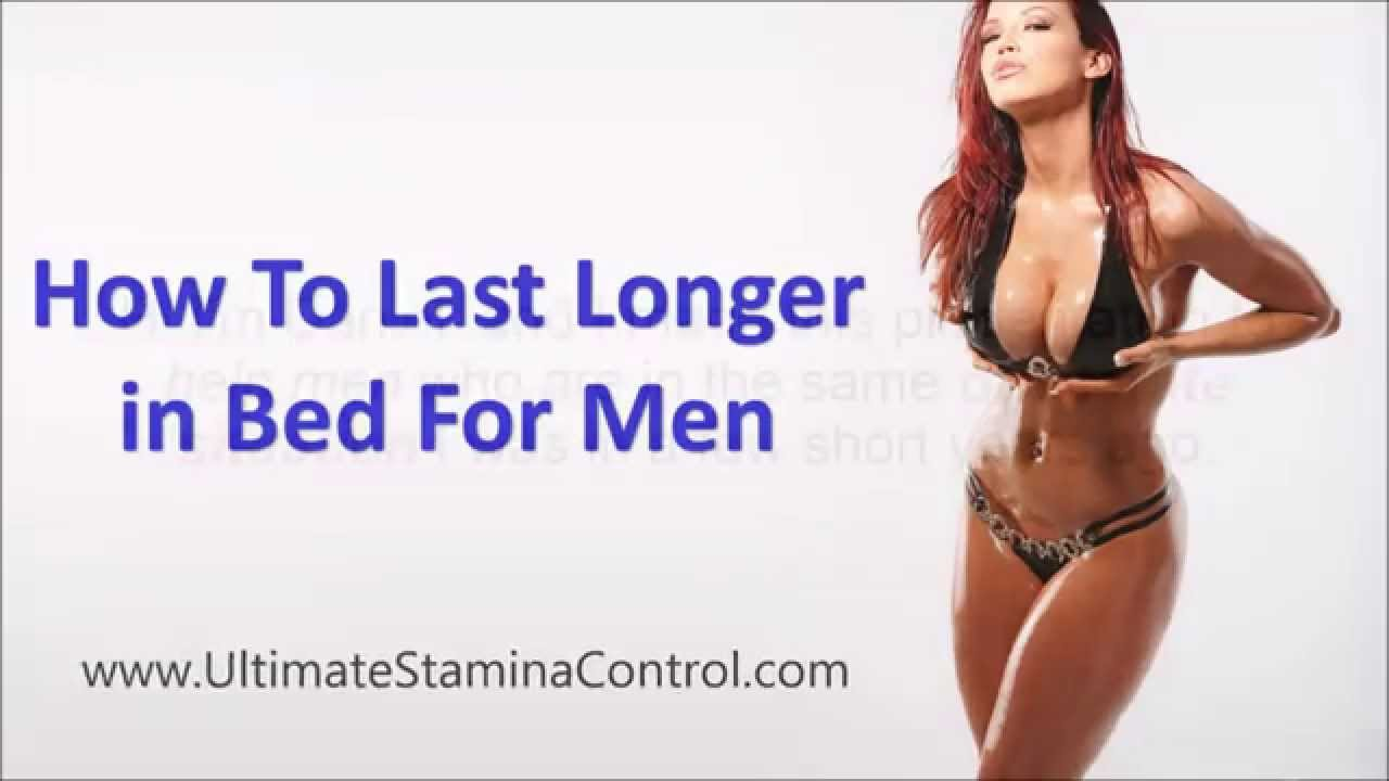 sex female how to last longer in bed for men