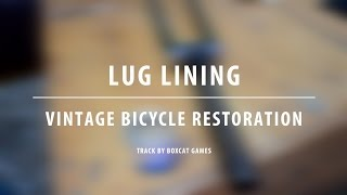 Vintage Bicycle Restoration - My First Time Lug Lining