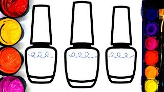 Coloring Nail Polish Painting Pages for Girls, Learn to Color with Painting.