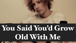 You Said You
