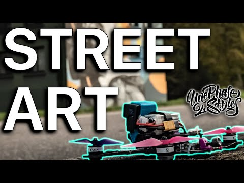 Street Art FPV | Quand FantaZy recontre Une phase 2 styles !