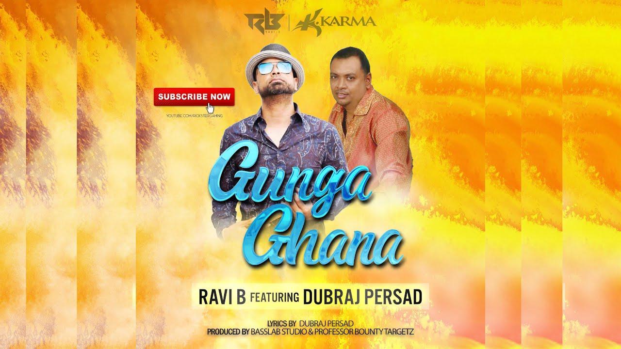 Ravi B x Dubraj Persad - Gunga Ghana [Traditional Chutney Music 2019]