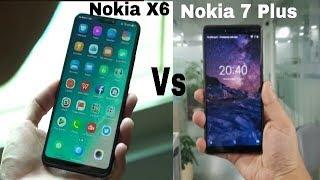 Nokia X6 Vs Nokia 7 Plus Full Comparison
