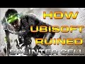 How Ubisoft Ruined Splinter Cell