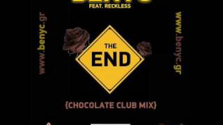 Reckless - The End (Benyc Chocolate Club Mix)