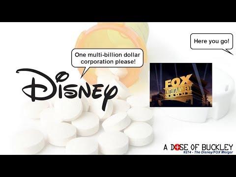 The Disney/FOX Merger - A Dose of Buckley