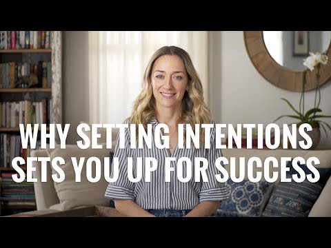 Why Setting Intentions Sets You Up for Success