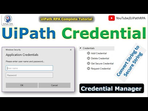 UiPath Credential Activities | Get App Credential UiPath | Credential Manager | UiPath RPA