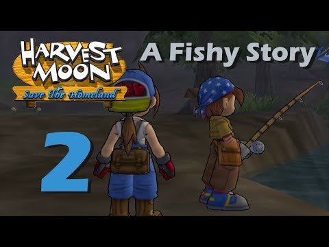 Harvest Moon: Save The Homeland - Episode 2: A Fishy Story