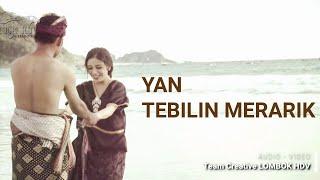 TEBILIN MERARIQ - YAN (Gambus Version) Lombok HDV