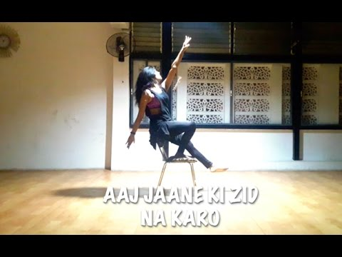 aaj jaane ki zid na karo  dance  choreography  chair