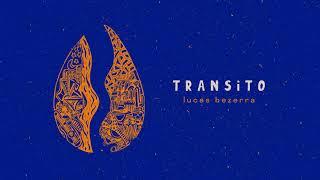Lucas Bezerra - TRANSITO (2021) EP