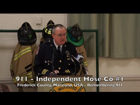 911 - Independent Hose Co. #1 - Frederick County, Maryland - Remembering 911