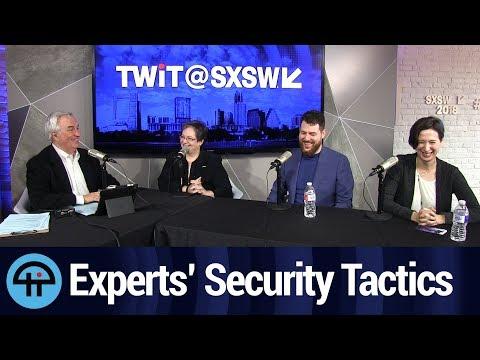 Security Experts Explain Their Personal Security Tactics