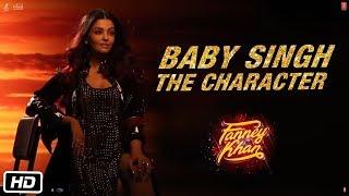 BABY SINGH : THE CHARACTER | Aishwarya Rai Bachchan | Fanney Khan | ►MOVIE RELEASING TOMORROW