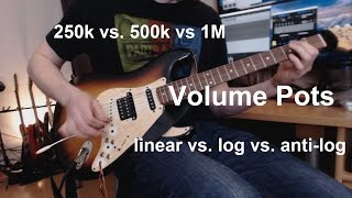 Volume Pots: 250k vs 500k vs 1M + linear vs (anti-)log: Guitar Mods #2 [ENG subbed]