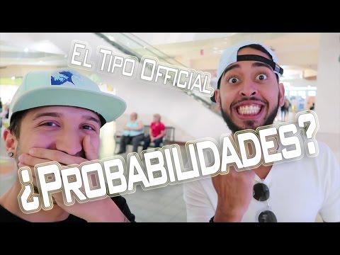 PROBABILIDADES (FEAT. EL TIPO OFFICIAL) - VLOG #27