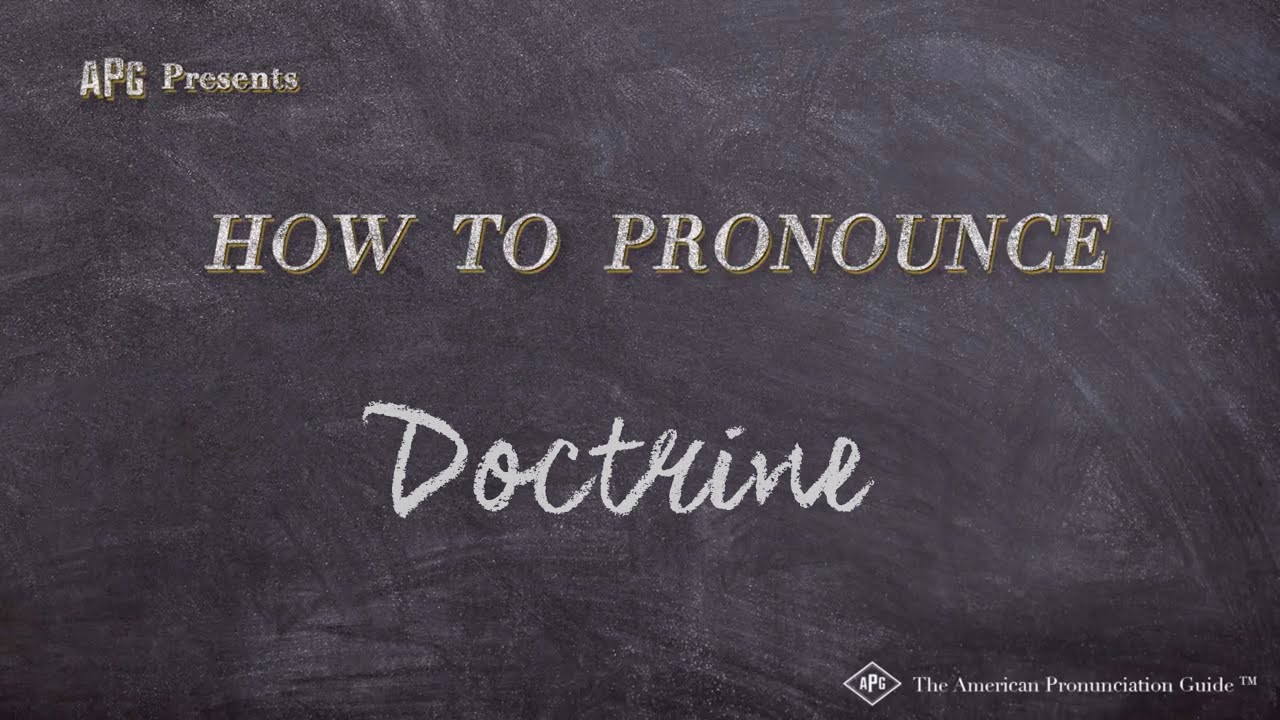 How to Pronounce Doctrine  Doctrine Pronunciation