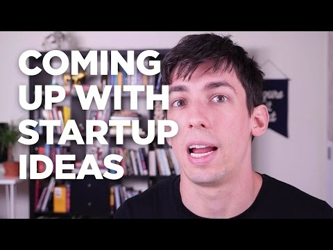 Coming up with Startup Ideas