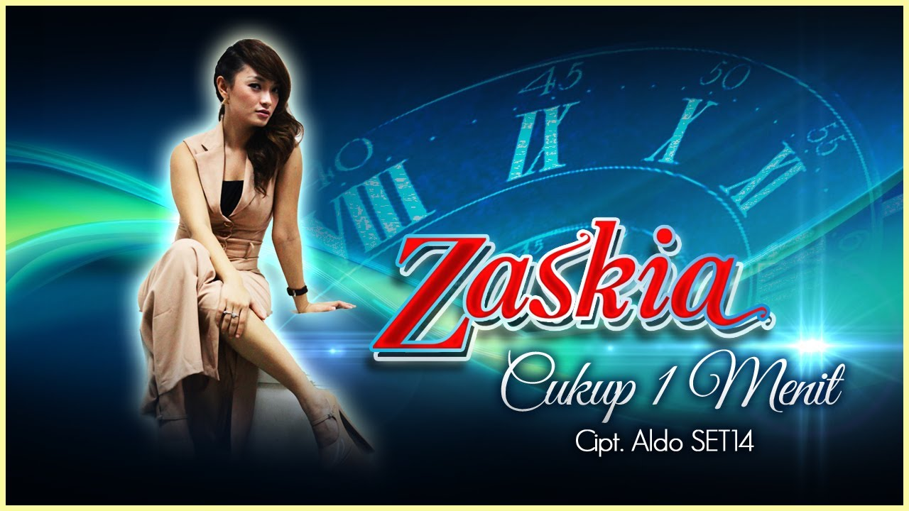 Zaskia - Cukup 1 Menit - Video Lirik Karaoke Musik Dangdut Terbaru ...