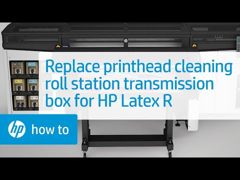 HP Latex R Printer: Replacing the Printhead Cleaning Roll Station Transmission Box | HP Latex | HP