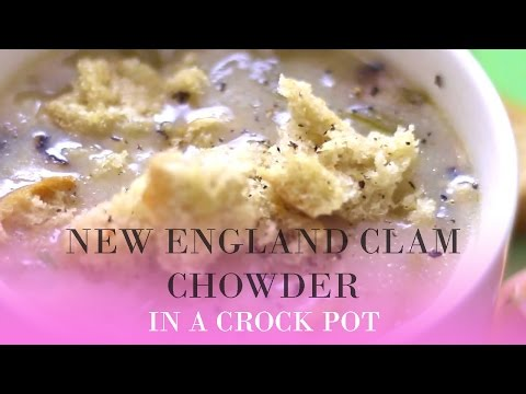 New England Clam Chowder | In A Crock Pot