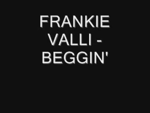 Frankie Valli - Beggin'