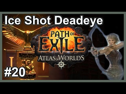 Let's Play Path of Exile: Ice Shot Deadeye #20 - HC SSF Lega
