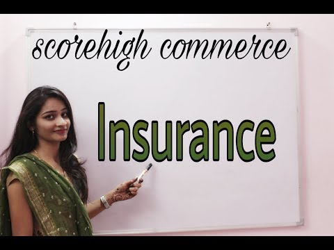 Insurance I business study I class 11th I chapter 4 I part 4