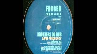 Brothers Of Dub -- Same Frequency (Future Funk Squad