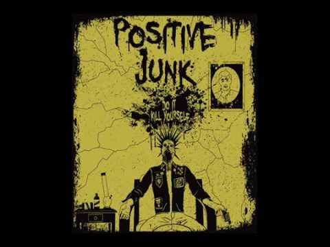 Positive Junk - The Right To Die / In Hell [The Infested & Choking Victim] mp3