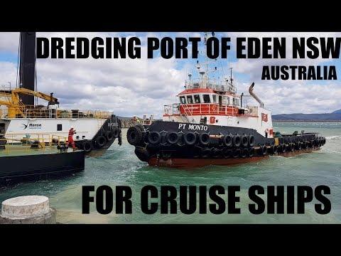 DREDGING Port of Eden NSW for CRUISE SHIPS