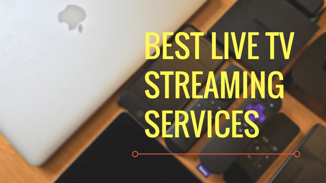 The Best Live TV Streaming Services for Cord Cutters in 2019 – The