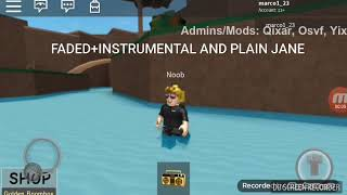 Roblox ID songs for plain jane and faded (instrumental and non-instrumental)