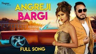 Angreji Bargi Bunty Panchal, Himanshi Goswami | Latest Haryanvi Songs Haryanavi 2019 | Nav Haryanvi