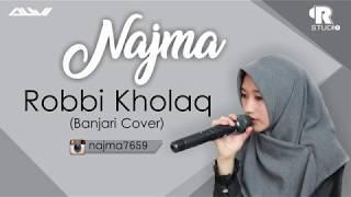 ROBBI KHOLAQ versi BANJARI COVER
