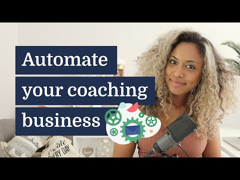 How to automate your coaching business in 5 easy ways