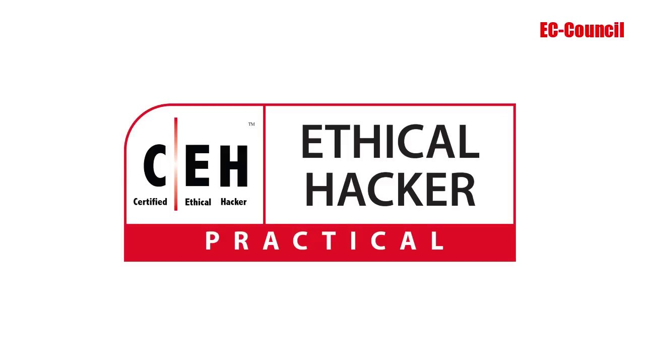 Certified Ethical Hacker (Practical) | C|EH (Practical) | EC-Council