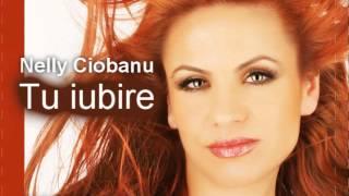 Download Nelly Ciobanu - Tu Iubire Mp3 and Videos